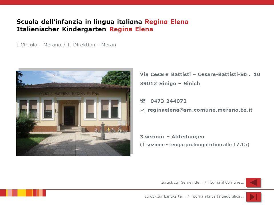 Scuola dell'infanzia in lingua italiana Regina Elena Italienischer Kindergarten Regina Elena