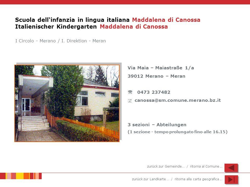 Scuola dell'infanzia in lingua italiana Maddalena di Canossa Italienischer Kindergarten Maddalena di Canossa