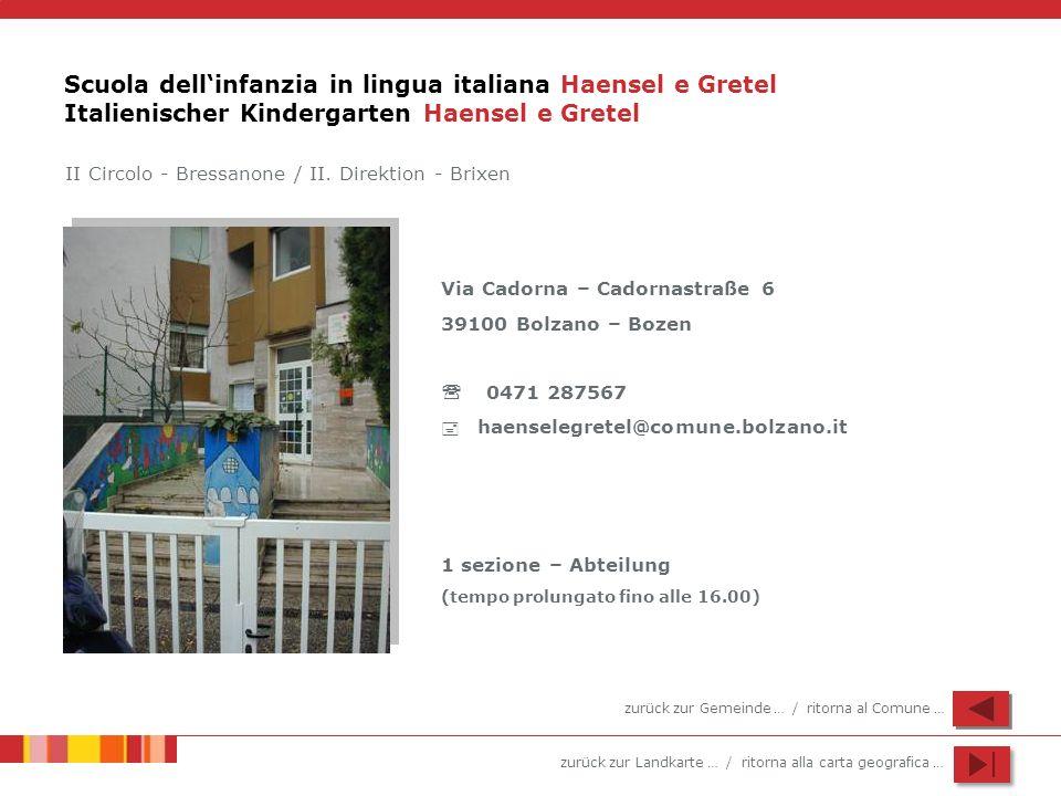 Scuola dell'infanzia in lingua italiana Haensel e Gretel Italienischer Kindergarten Haensel e Gretel