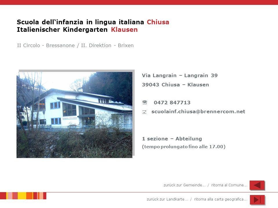Scuola dell'infanzia in lingua italiana Chiusa Italienischer Kindergarten Klausen