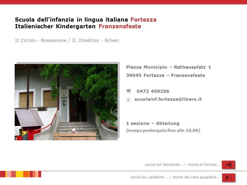 Scuola dell'infanzia in lingua italiana Fortezza Italienischer Kindergarten Franzensfeste