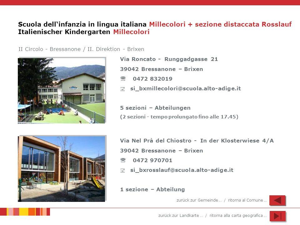 Scuola dell'infanzia in lingua italiana Millecolori + sezione distaccata Rosslauf Italienischer Kindergarten Millecolori