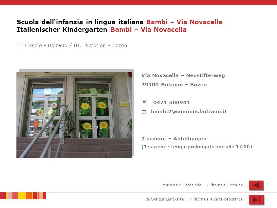 Scuola dell'infanzia in lingua italiana Bambi – Via Novacella Italienischer Kindergarten Bambi – Via Novacella
