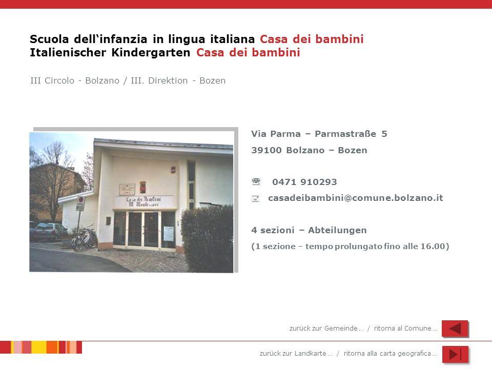 Scuola dell'infanzia in lingua italiana Casa dei bambini Italienischer Kindergarten Casa dei bambini