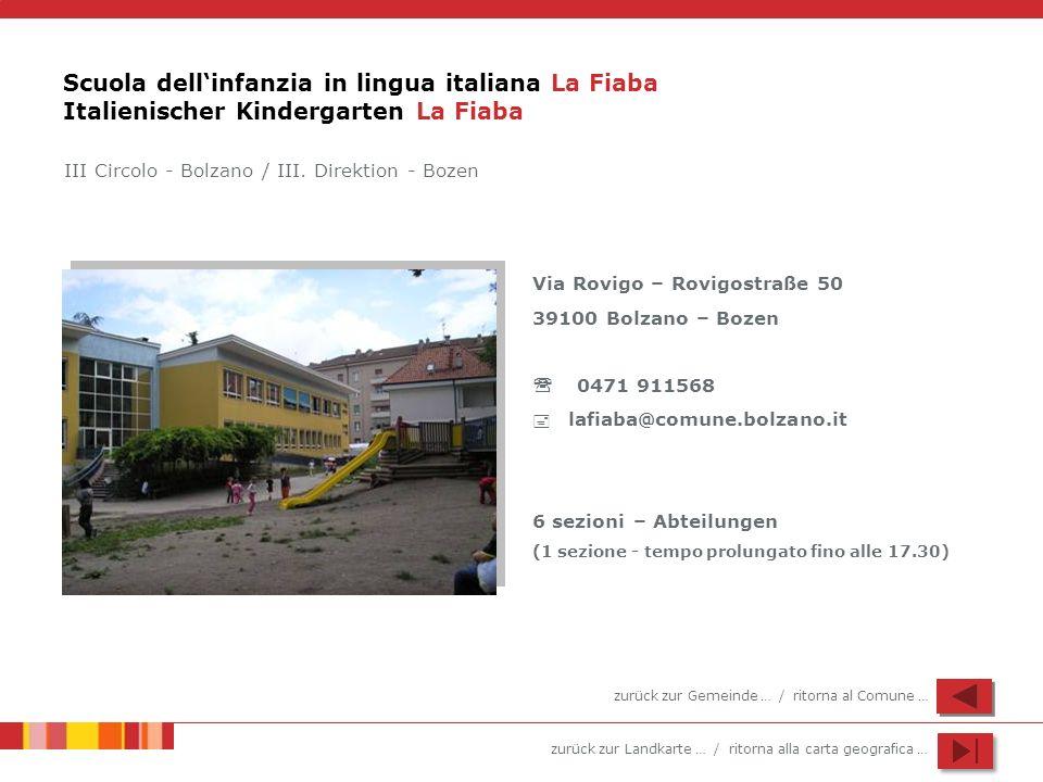 Scuola dell'infanzia in lingua italiana La Fiaba Italienischer Kindergarten La Fiaba