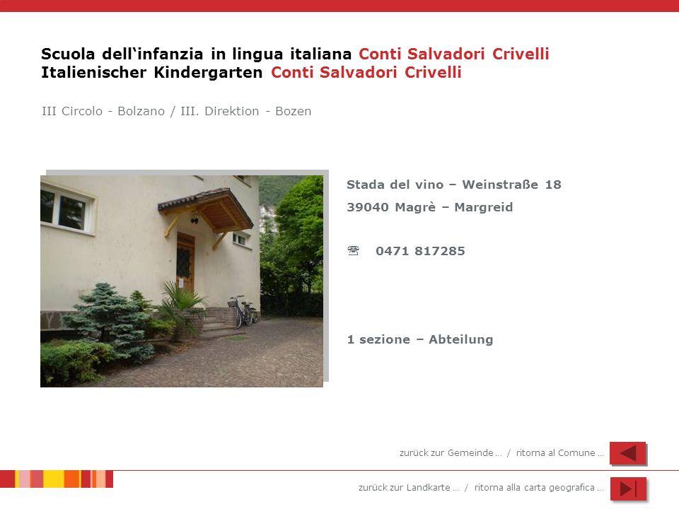 Scuola dell'infanzia in lingua italiana Conti Salvadori Crivelli Italienischer Kindergarten Conti Salvadori Crivelli