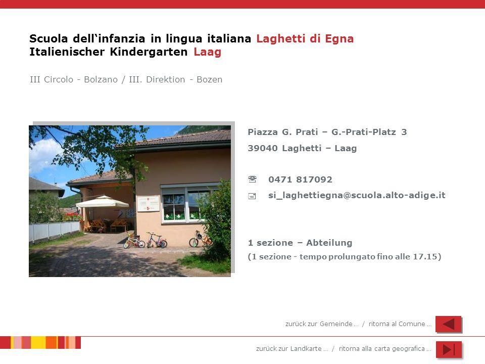 Scuola dell'infanzia in lingua italiana Laghetti di Egna Italienischer Kindergarten Laag