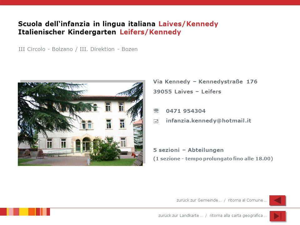 Scuola dell'infanzia in lingua italiana Laives/Kennedy Italienischer Kindergarten Leifers/Kennedy
