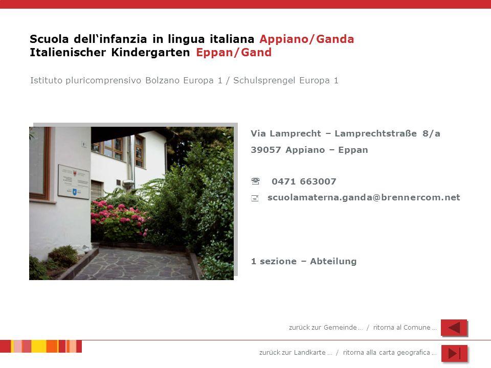 Scuola dell'infanzia in lingua italiana Appiano/Ganda Italienischer Kindergarten Eppan/Gand