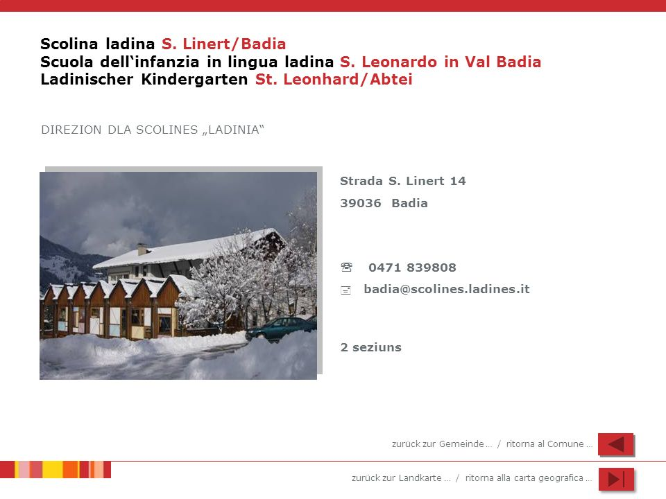 Scolina ladina S. Linert/Badia Scuola dell'infanzia in lingua ladina S
