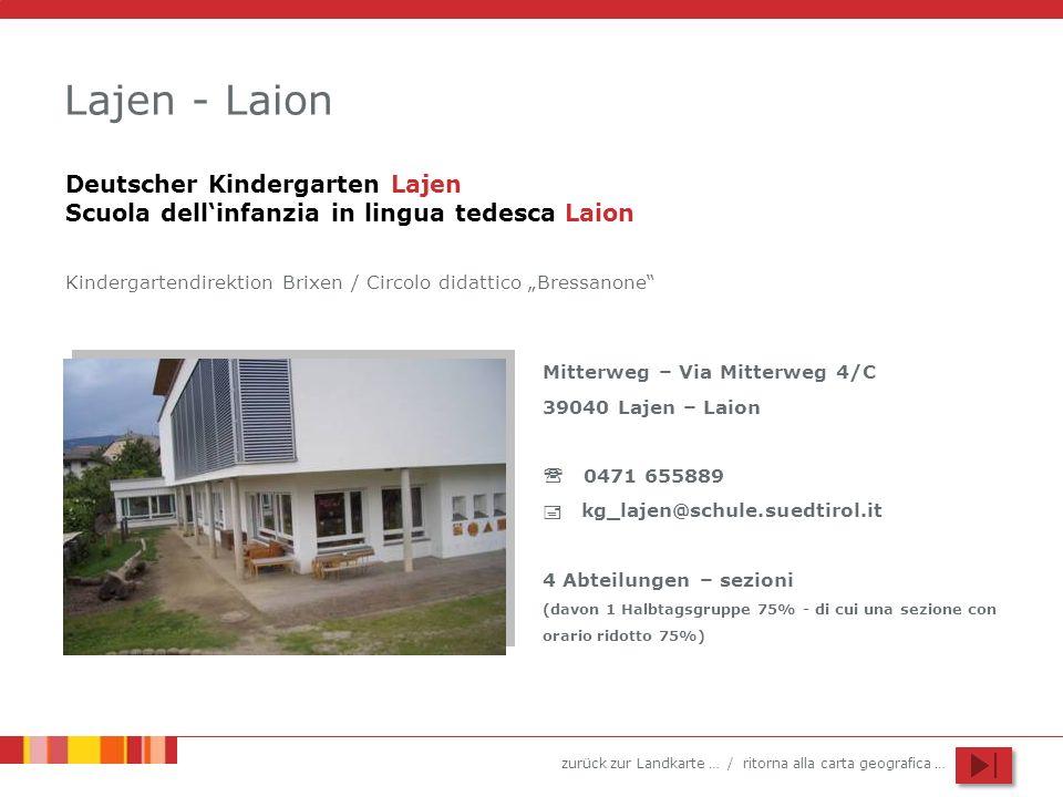 Lajen - LaionDeutscher Kindergarten Lajen Scuola dell'infanzia in lingua tedesca Laion.