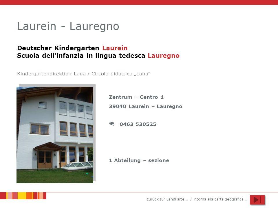 Laurein - LauregnoDeutscher Kindergarten Laurein Scuola dell'infanzia in lingua tedesca Lauregno.