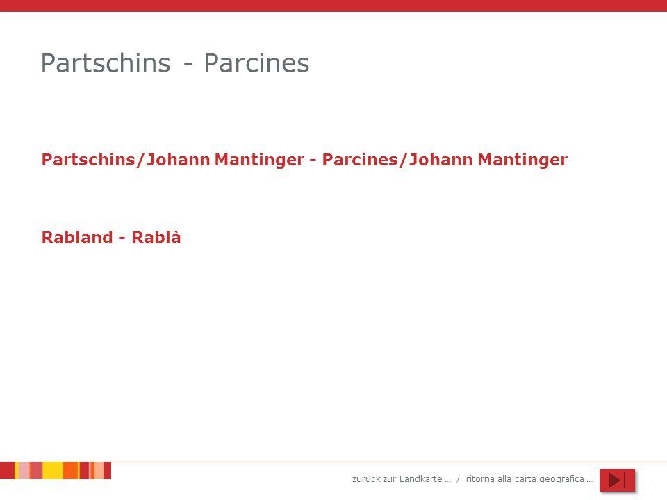 Partschins - Parcines Partschins/Johann Mantinger - Parcines/Johann Mantinger Rabland - Rablà