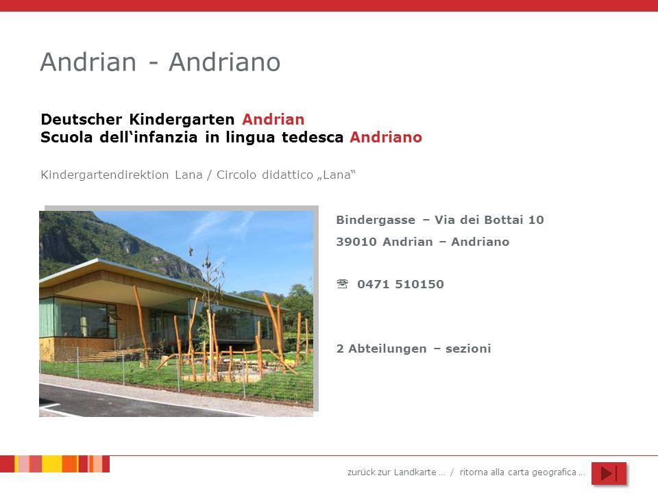 Andrian - Andriano Deutscher Kindergarten Andrian Scuola dell'infanzia in lingua tedesca Andriano.
