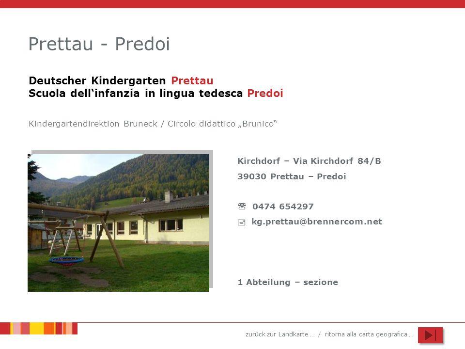 Prettau - PredoiDeutscher Kindergarten Prettau Scuola dell'infanzia in lingua tedesca Predoi.