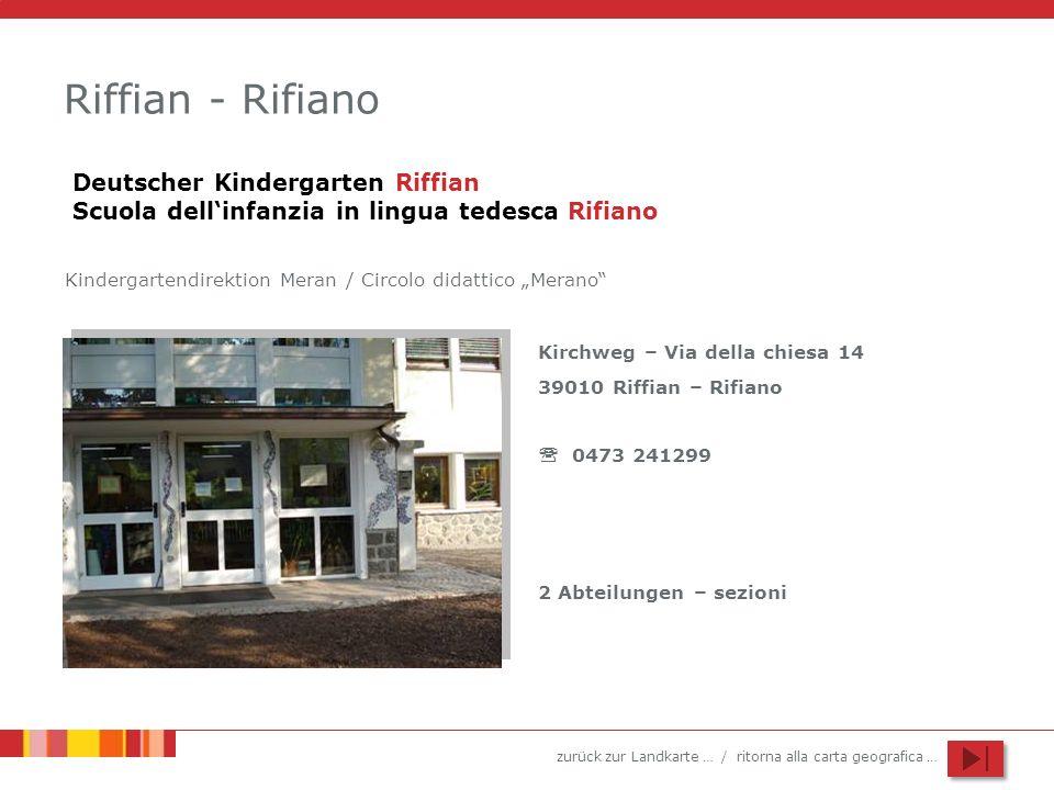 Riffian - Rifiano Deutscher Kindergarten Riffian Scuola dell'infanzia in lingua tedesca Rifiano.