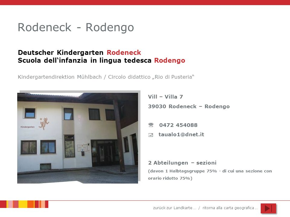 Rodeneck - Rodengo Deutscher Kindergarten Rodeneck Scuola dell'infanzia in lingua tedesca Rodengo.