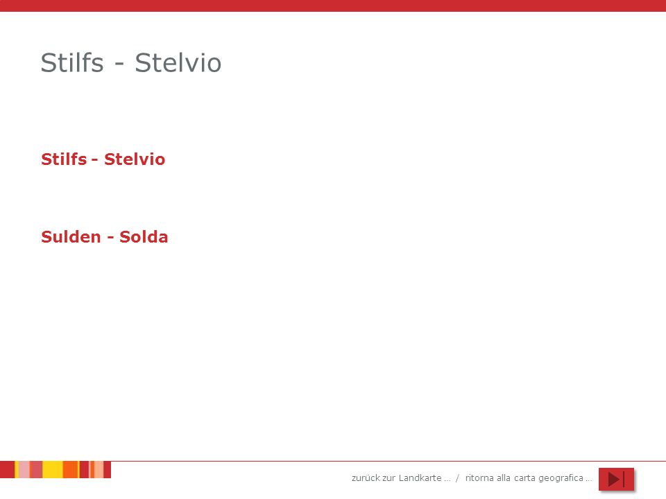 Stilfs - Stelvio Stilfs - Stelvio Sulden - Solda