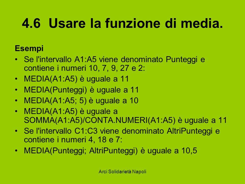 4.6 Usare la funzione di media.