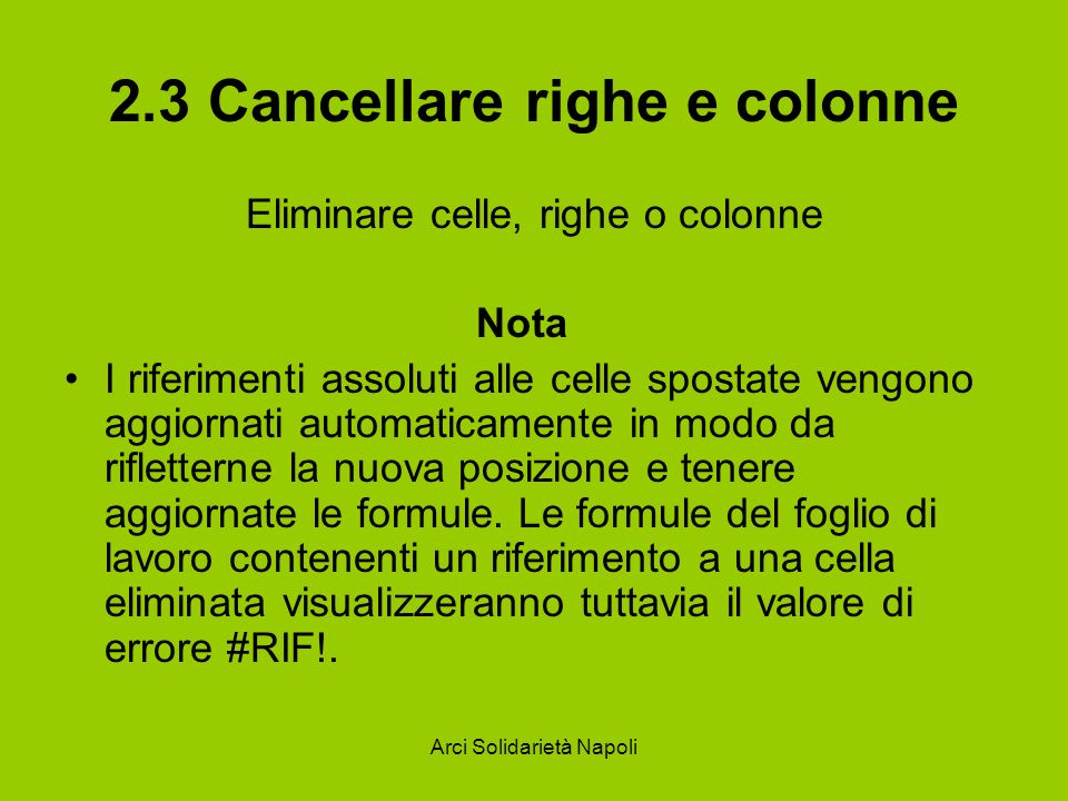 2.3 Cancellare righe e colonne