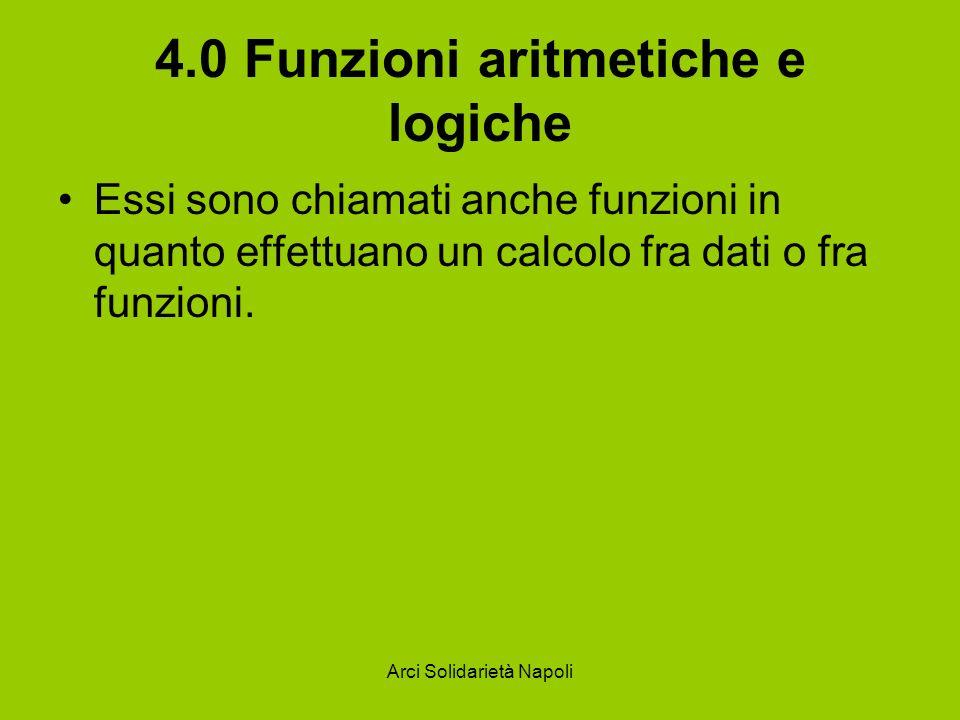 4.0 Funzioni aritmetiche e logiche