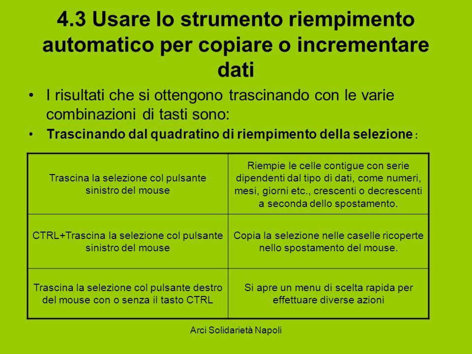 4.3 Usare lo strumento riempimento automatico per copiare o incrementare dati