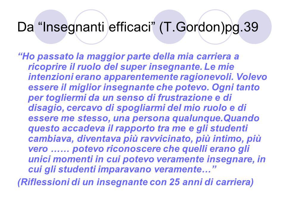 Da Insegnanti efficaci (T.Gordon)pg.39