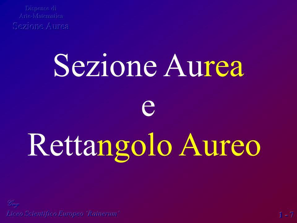 Sezione Aurea e Rettangolo Aureo