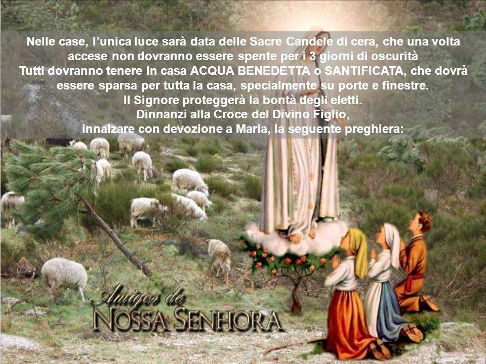 innalzare con devozione a Maria, la seguente preghiera: