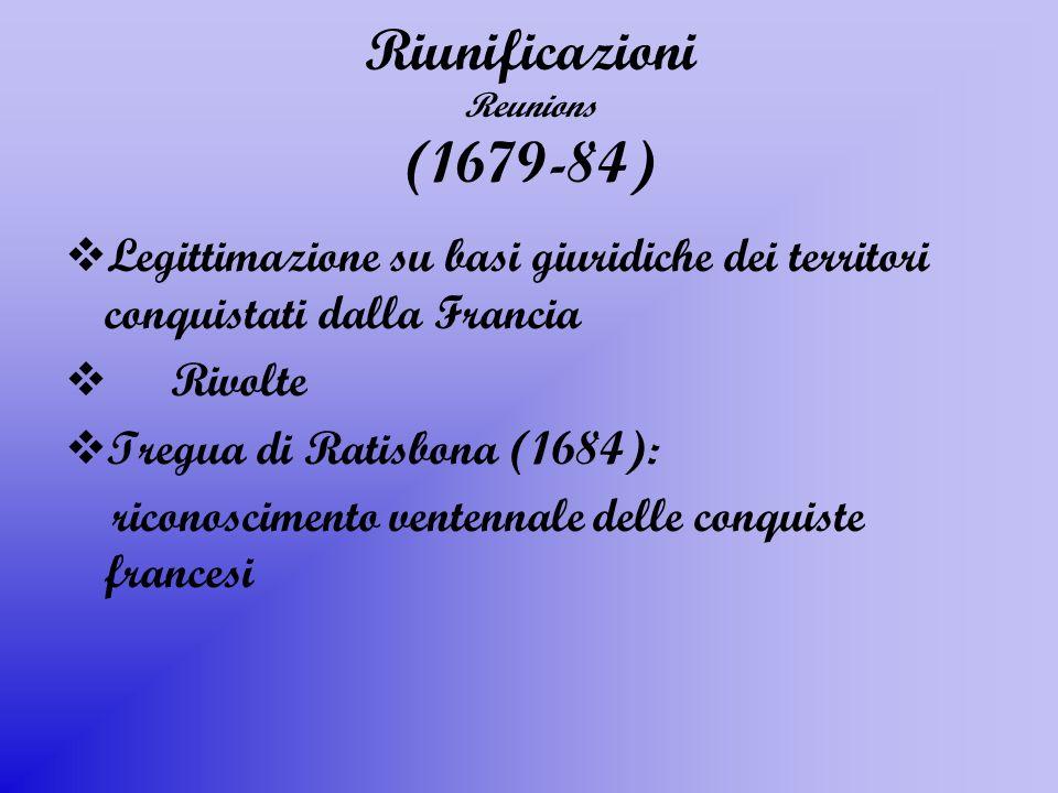 Riunificazioni Reunions (1679-84)
