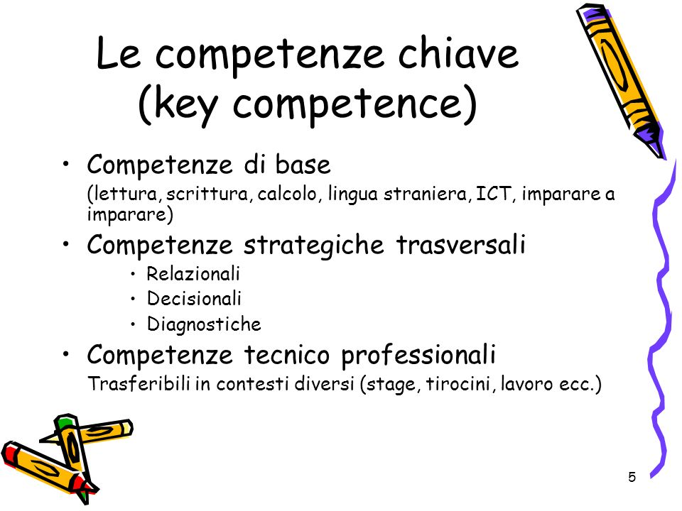 Le competenze chiave (key competence)