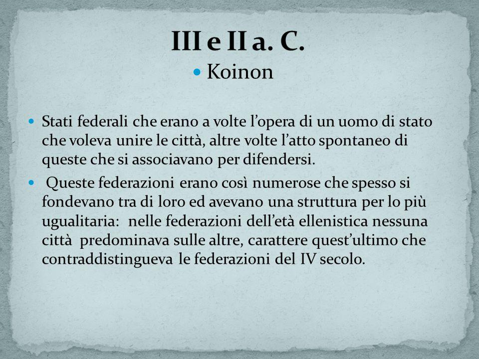 III e II a. C. Koinon
