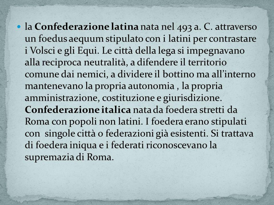 la Confederazione latina nata nel 493 a. C
