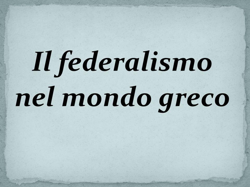 Il federalismo nel mondo greco