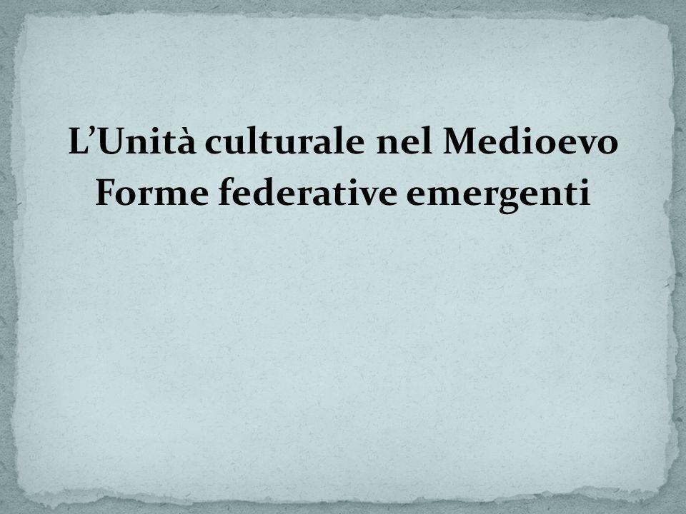 L'Unità culturale nel Medioevo