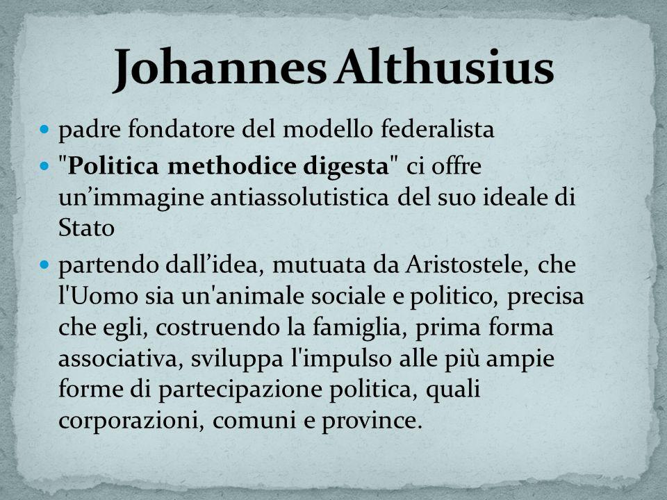 Johannes Althusius padre fondatore del modello federalista