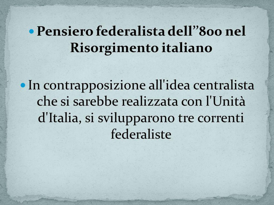 Pensiero federalista dell''800 nel Risorgimento italiano