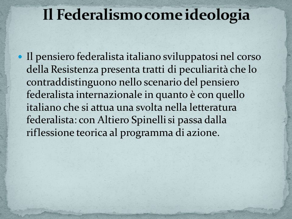 Il Federalismo come ideologia
