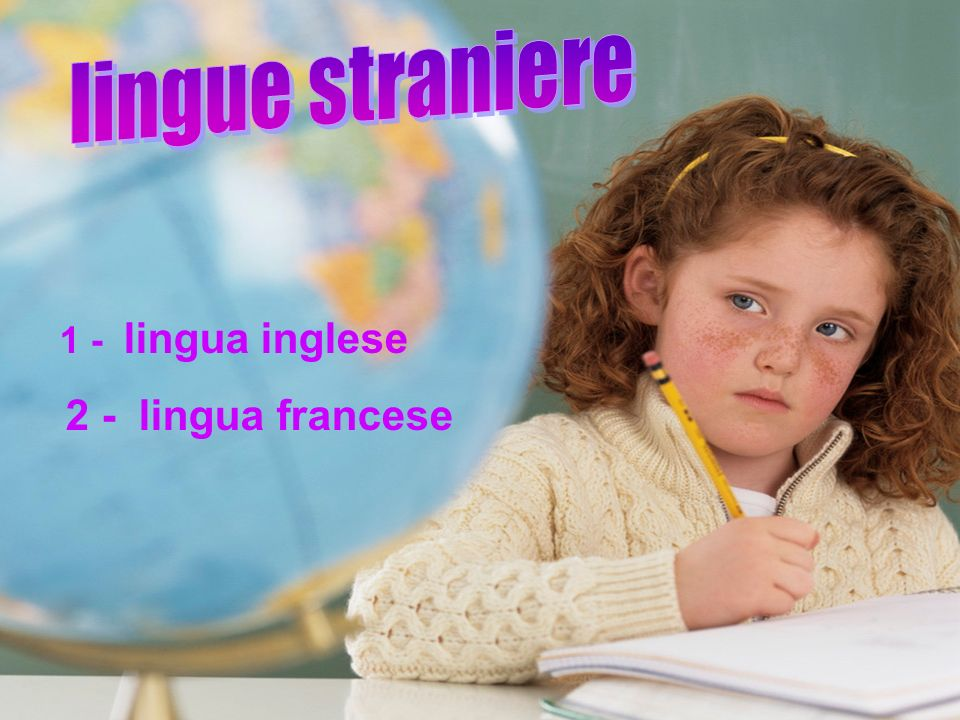 lingue straniere lin 1 - lingua inglese 2 - lingua francese
