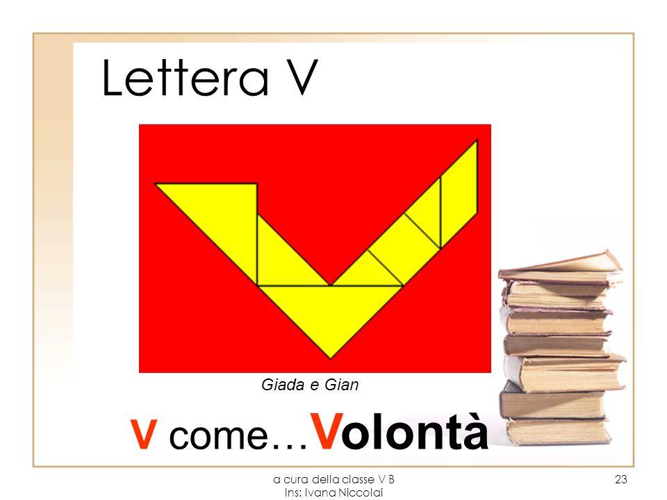 a cura della classe V B Ins: Ivana Niccolai