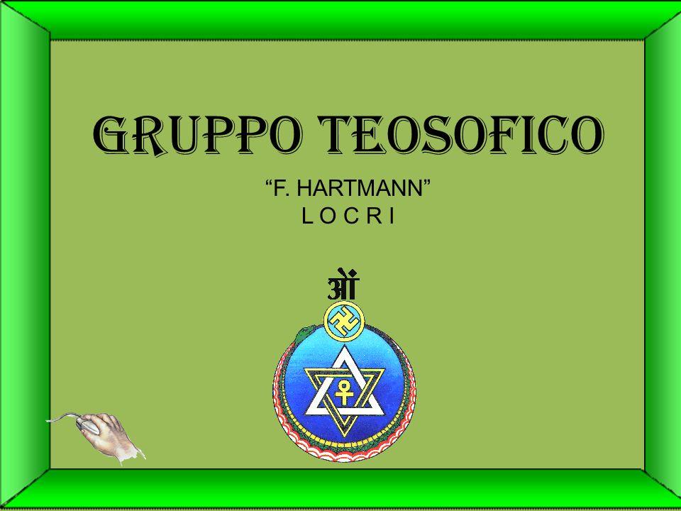 GRUPPO TEOSOFICO F. HARTMANN L O C R I
