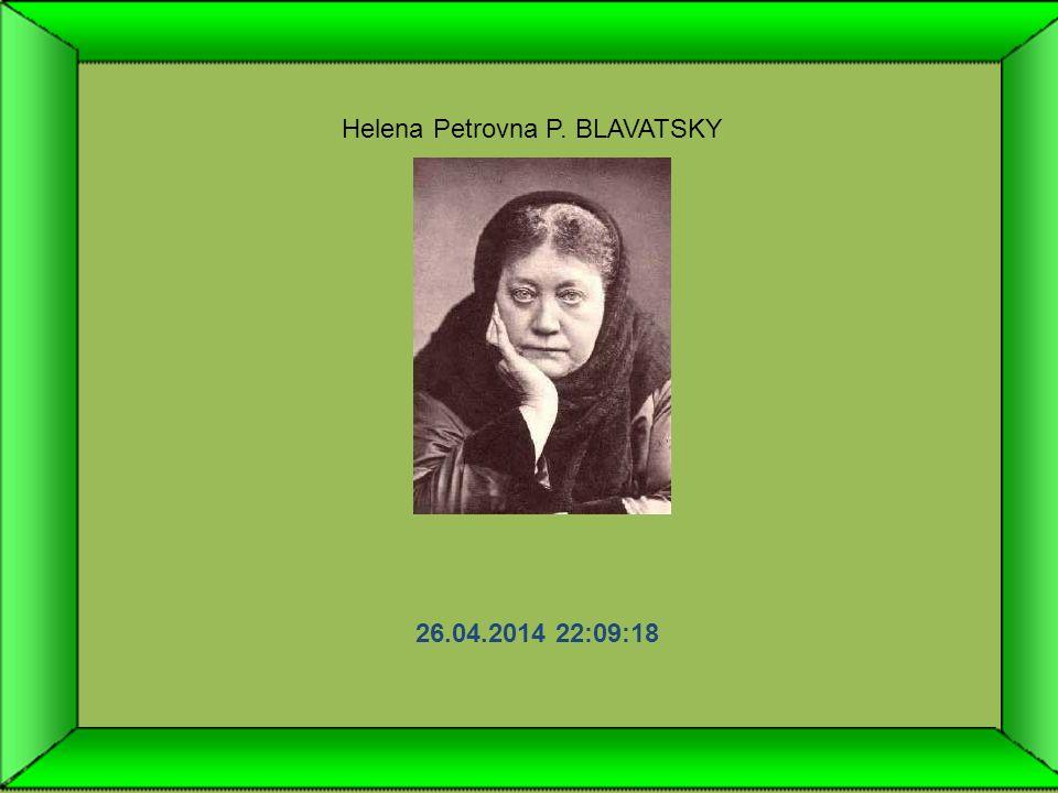 Helena Petrovna P. BLAVATSKY