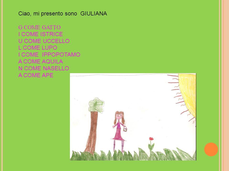 Ciao, mi presento sono GIULIANA