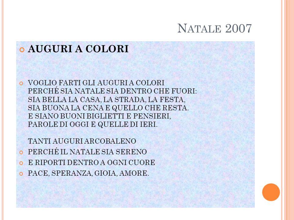 Natale 2007 AUGURI A COLORI.