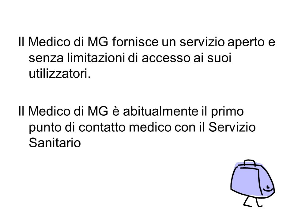 Il Medico di MG fornisce un servizio aperto e senza limitazioni di accesso ai suoi utilizzatori.