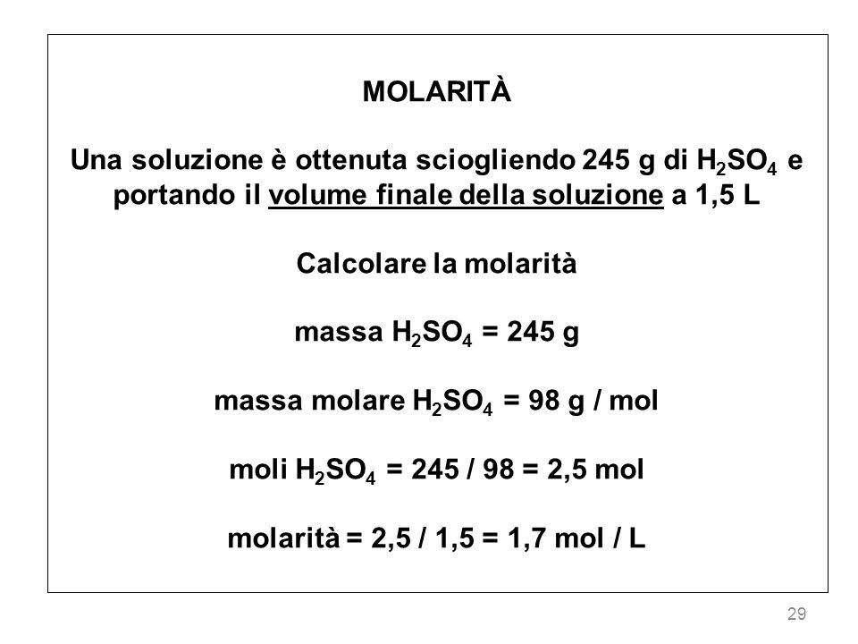 massa molare H2SO4 = 98 g / mol