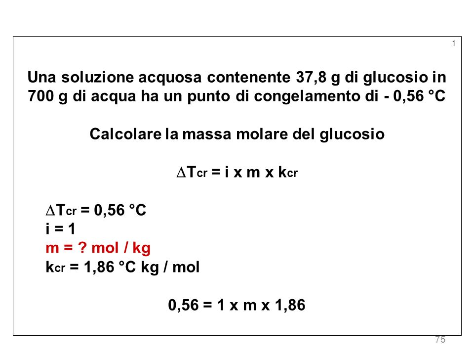 Calcolare la massa molare del glucosio