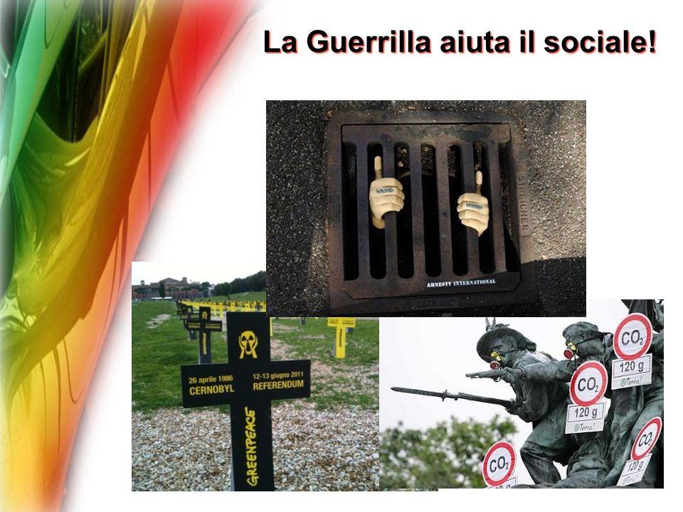 La Guerrilla aiuta il sociale!