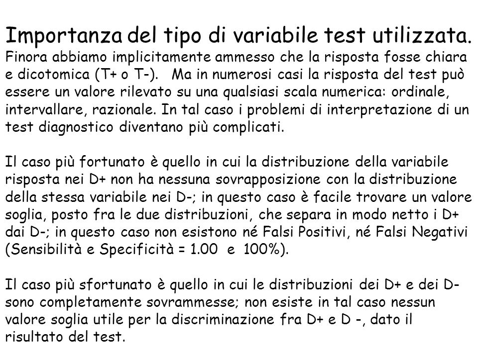 Importanza del tipo di variabile test utilizzata.