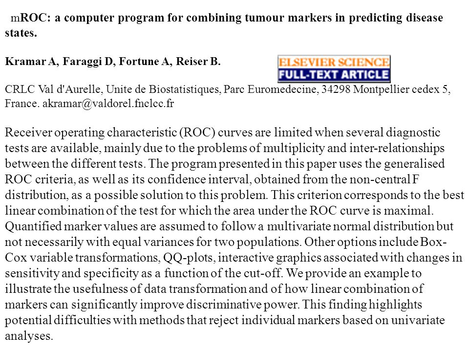 mROC: a computer program for combining tumour markers in predicting disease states.